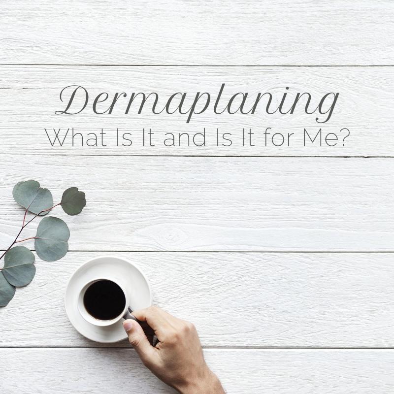 Dermaplaning blog image